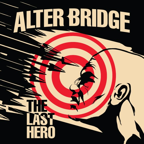 "Disco de la Semana: Alter Bridge - ""The Last Hero"""