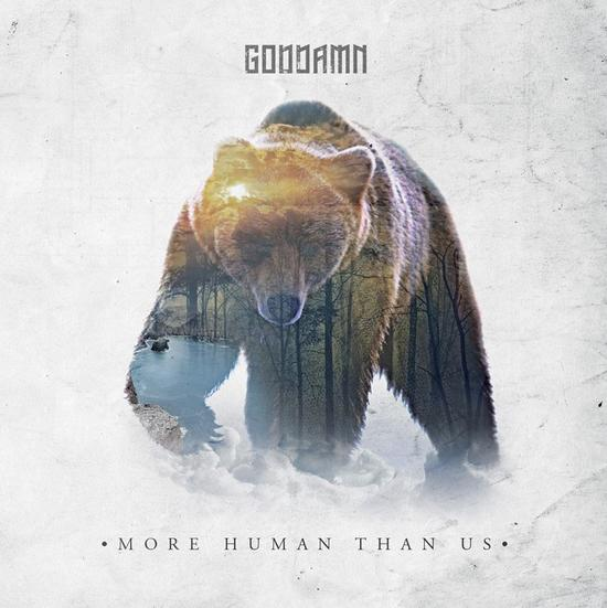 "Goddamn -  ""More Human Than Us"""