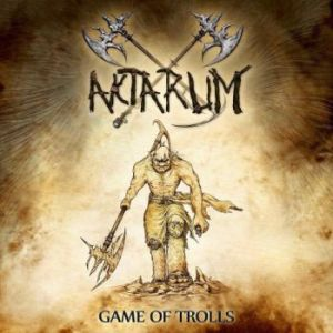 "Aktarum - ""Game of Trolls"""