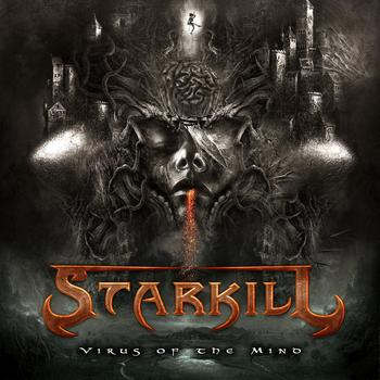 "Starkill – ""Virus of the Mind"""