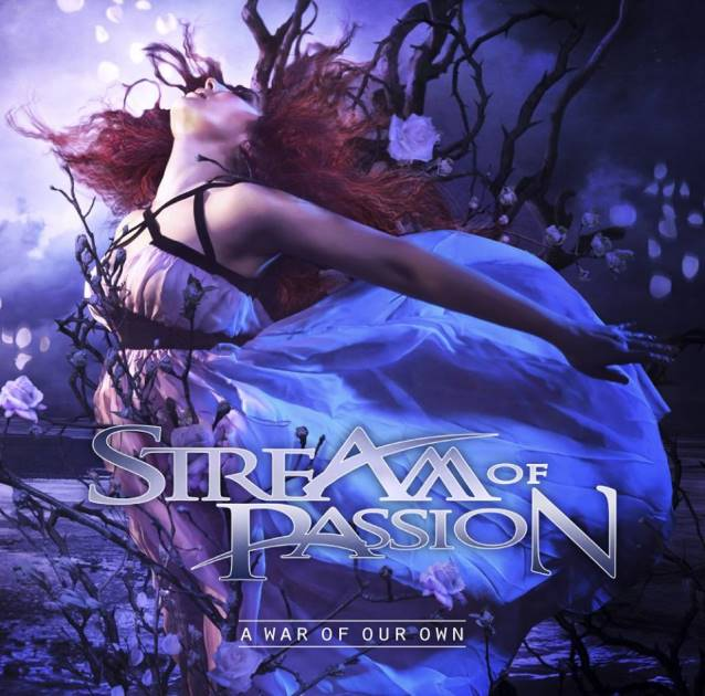 "Stream Of Passion – ""A War of our Own"""