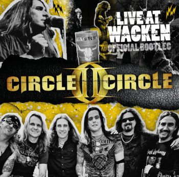 "Circle II Circle - ""Live At Wacken (Official Bootleg)"""