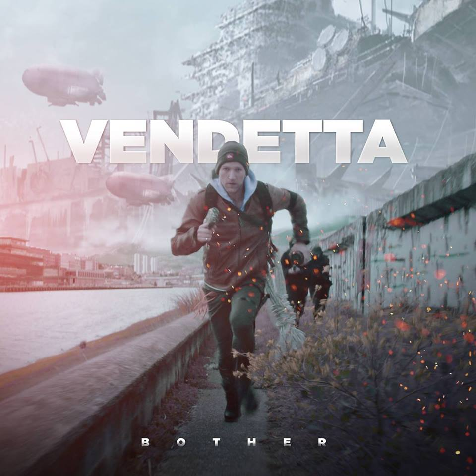 "Vendetta – ""Bother"""
