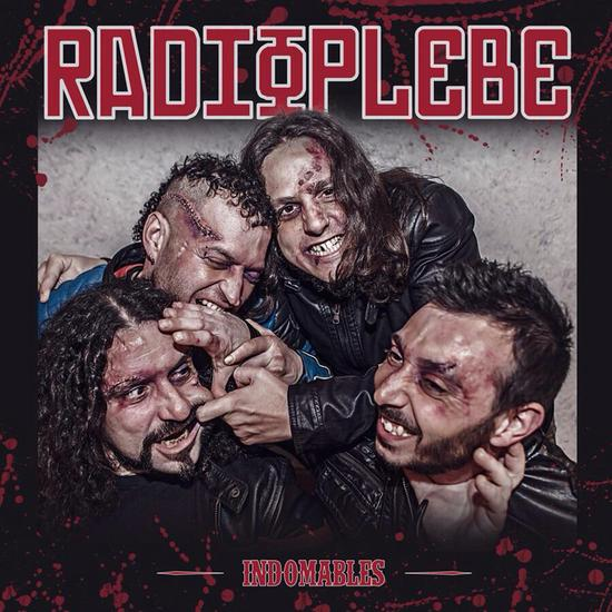 "Radioplebe – ""Indomables"""