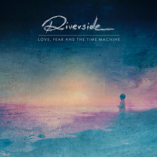 "Disco de la Semana: Riverside – ""Love, Fear and the Time Machine"""