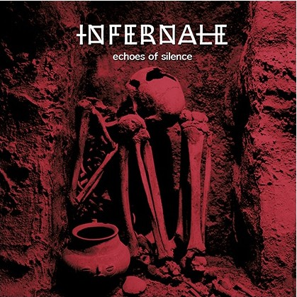 "Infernale – ""Echoes of Silence"""