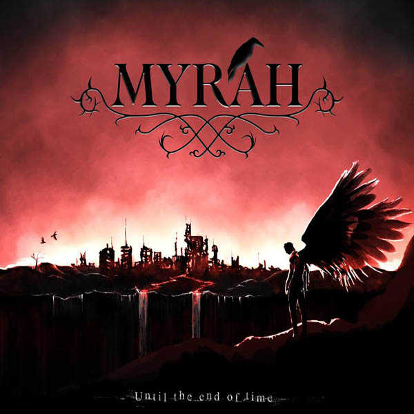 "Myrah – ""Until the end of Time"""