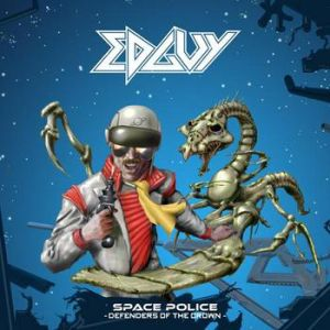 "Edguy - ""Space Police – Defenders of the Crown"""