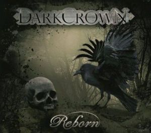 "Darkcrown - ""Reborn"""