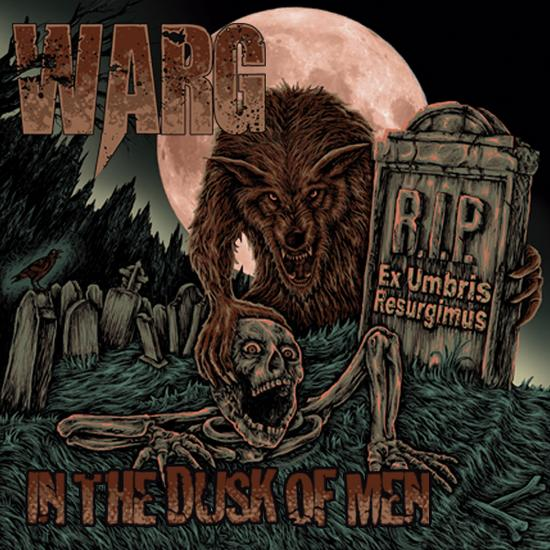 "Warg - ""In The Dusk Of Men"""