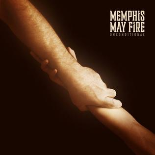 "Memphis May Fire – ""Unconditional"""