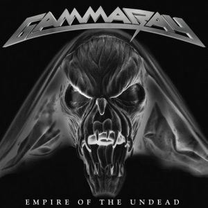 "Gamma Ray - ""Empire Of The Undead"""