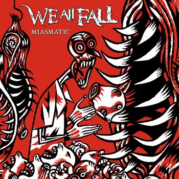 "Disco de la Semana: We All Fall – ""Miasmatic"""