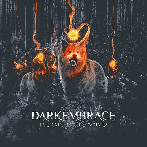 "Dark Embrace – ""The Call of the Wolves"""