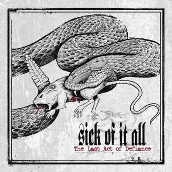 "Sick of it All - ""Last Act Of Defiance"""