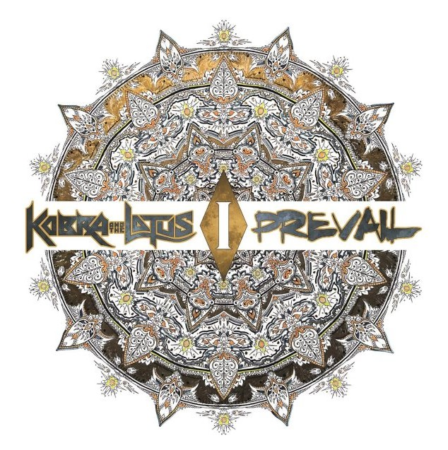 "Kobra and the Lotus - ""Prevail I"""