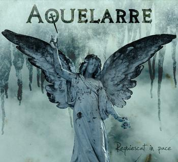 "Aquelarre -  ""Requiestcat in Peace"""