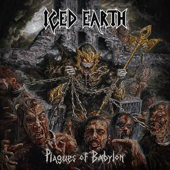 "Iced Earth – ""Plagues of Babylon"""