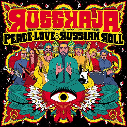 "Russkaja - ""Peace, Love & Russian Roll"""