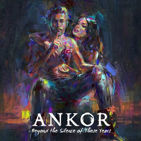 "Ankor - ""Beyond the Silence of These Years"""